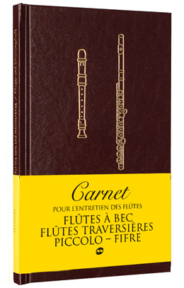 Carnet d'entretien des flûtes