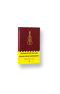 Notebook for the care of bowed string instruments 2